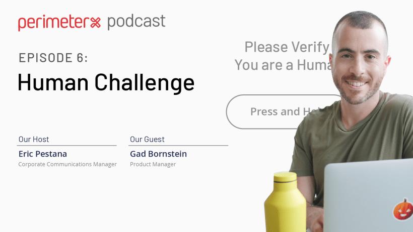 EPISODE 6: Human Challenge